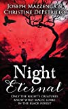 Night Eternal by Joseph Mazzenga and Christine DePetrillo