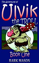 The Adventures of Ulvik the Troll