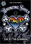 Bouncing Souls: Live at the Glasshous...