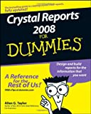 Allen G. Taylor Crystal Reports 2008 For Dummies