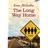 The Long Way Home ~ Karen McQuestion