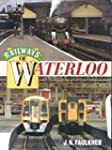 Railways of Waterloo