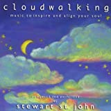 Cloudwalking ~ Stewart St. John