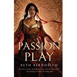 Passion Play (River of Souls) ~ Beth Bernobich