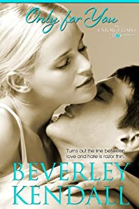 Only For You by Beverley Kendall ebook deal