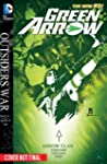 Green Arrow Vol. 5: The Outsiders War...