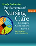 img - for Study Guide for Fundamentals of Nursing Care: Concepts, Connections & Skills book / textbook / text book