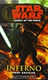 Inferno: Star Wars (Legacy of the Force)