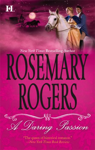 A Daring Passion, Rosemary Rogers