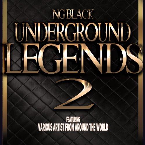 Underground Legends 2 (Feat. Jamie Ja Li, Skrilla Ugq, Fedazz, Miracle D-Rellz, Harley O Tha Pro, Ymillz & Giagetsitall) [Explicit]
