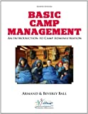 Basic Camp Management: An Introduction to Camp Administration