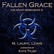Fallen Grace: The Grace Series, Book 4   [M. Lauryl Lewis]