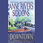 Downtown | Anne Rivers Siddons