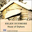House of Orphans Audiobook by Helen Dunmore Narrated by Jilly Bond