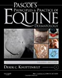 Pascoes Principles and Practice of Equine Dermatology, 2e