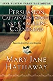 Persuasion, Captain Wentworth and Cracklin Cornbread (Jane Austen Takes the South)