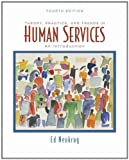 img - for Theory, Practice, and Trends in Human Services : An Introduction 4TH EDITION book / textbook / text book