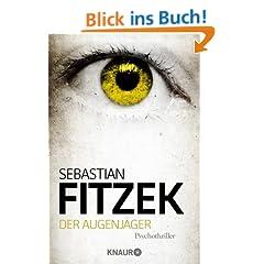 Der Augenj�ger: Psychothriller