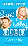 Sweet Valley High #4: Power Play (0440422655) by Pascal, Francine
