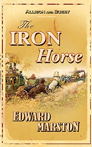 The Iron Horse (Detective Inspector Robert Colbeck)
