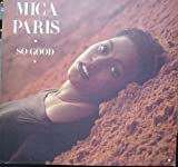 MICA PARIS [VINYL] MICA PARIS / SO GOOD