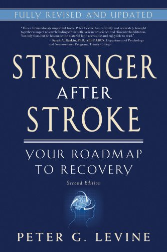 Stronger After Stroke: Your Roadmap To Recovery, 2Nd Edition