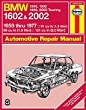 BMW 1602 and 2002, 1959-77 (Haynes Manuals)
