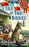 A Tale of Two Biddies (League of Literary Ladies)