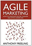 img - for Agile Marketing by Freeling, Anthony N. S. (2011) Hardcover book / textbook / text book