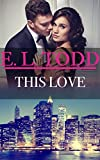 This Love (Forever and Ever #45)