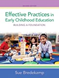 img - for Effective Practices in Early Childhood Education: Building a Foundation (2nd Edition) book / textbook / text book