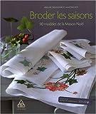 echange, troc Adeline Dieudonné, Martine Roy - Broder les saisons : 90 modèles de la Maison Noël