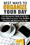 Best Ways to Organize Your Day: Time...