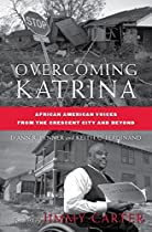 Overcoming Katrina: African American Voices from the Crescent City and Beyond (Palgrave Studies in Oral History)