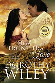 New Frontier of Love (American Wilderness Series Romance Book 2)
