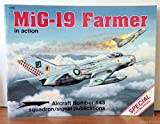 img - for MiG-19 Farmer in Action - Aircraft No. 143 book / textbook / text book