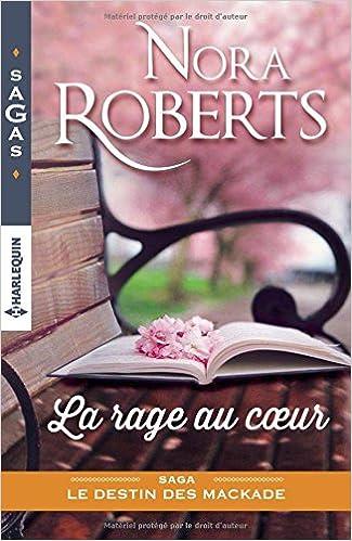 Le destin des MacKade : La rage au Coeur  de Nora Roberts 51pBX8V2nML._SX323_BO1,204,203,200_