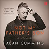 Not My Father's Son: A Family Memoir (Unabridged)