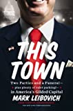 www.payane.ir - This Town: Two Parties and a Funeral-Plus, Plenty of Valet Parking!-in America's Gilded Capital