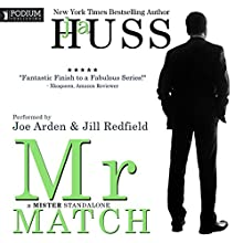 Mr. Match: The Mister Series, Book 5 Audiobook by JA Huss Narrated by Jill Redfield, Joe Arden