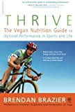 img - for Thrive: The Vegan Nutrition Guide to Optimal Performance in Sports and Life book / textbook / text book