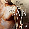 Waiting for Rain (       UNABRIDGED) by Susan Mac Nicol Narrated by Matthew Lloyd Davies