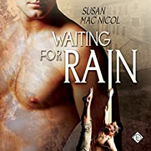 Waiting for Rain (       UNABRIDGED) by Susan Mac Nicol Narrated by Matthew Lloyd Davies