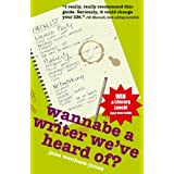Wannabe A Writer We've Heard Of? (Secrets to Success)by Jane Wenham-Jones