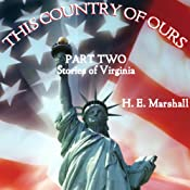 This Country of Ours, Part 2 | [Henrietta Marshall]