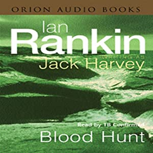 Blood Hunt: Jack Harvey, Book 3 | [Ian Rankin]