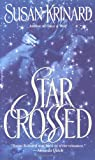 Starcrossed (0553569171) by Susan Krinard