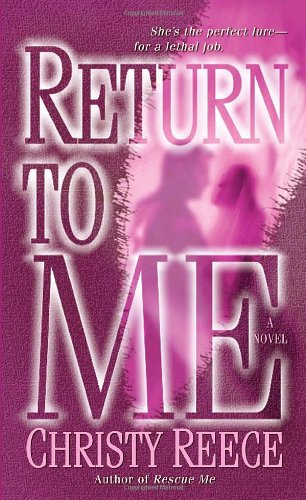 Image of Return to Me: A Novel (Last Chance Rescue)