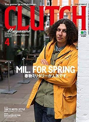 CLUTCH Magazine 2019年 4月号 [雑誌]