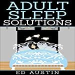 Adult Sleep Solutions | Ed Austin